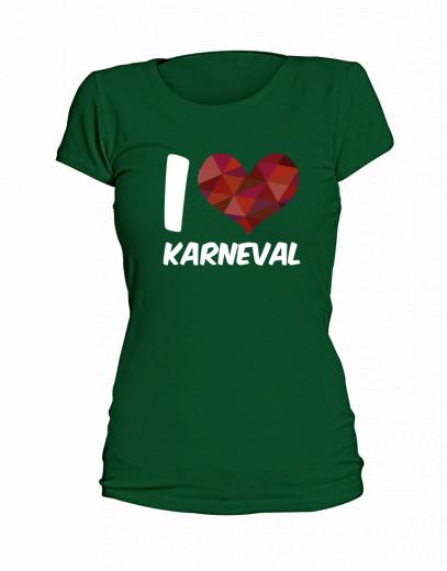 "T-Shirt ""I Love Karneval"" - Damen Grün | XS"
